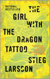 Stieg Larsson - The Girl with the Dragon Tattoo.
