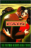 James M. Cain - The Postman Always Rings Twice. (Reprint Ed.)