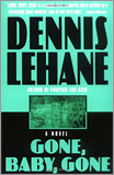Dennis Lehane - Gone, Baby, Gone: A Novel.