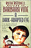 Barbara Vine - A Dark-adapted Eye. (First published 1987)